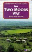 The Two Moors Way : Recreational Path Guide