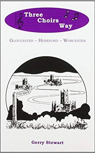 Three Choirs Way: Gloucester, Worcester, Hereford