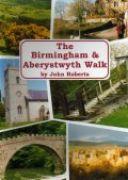 Birmingham & Aberystwyth Walk