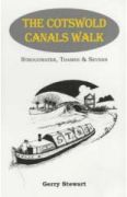 Cotswold Canals Walk: Stroudwater, Thames and Severn