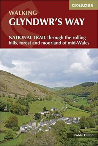 Glyndwr's Way: A National Trail through mid-Wales (British Long Distance)