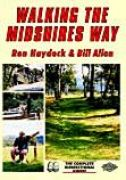 Walking the Midshires Way : a long-distance walk through middle England