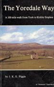 The Yoredale Way : a 100 mile walk from York to Kirby Stephen