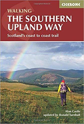 Southern Upland Way: Scotland's Coast to Coast trail