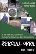 Special Offa : walking the Offa's Dyke path