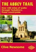 The Abbey Trail : over 100 miles of walks through Yorkshire's finest countryside