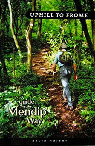 Uphill to Frome: A Guide to the Mendip Way