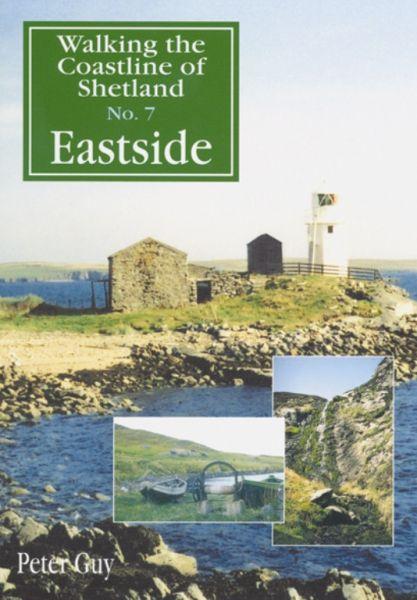 Walking the Coastline of Shetland: 7 - Eastside