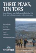 Three Peaks, Ten Tors : and other challenging walks in the UK