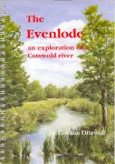 Evenlode : an exploration of a Cotswold river