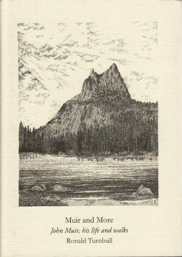 Muir and more : John Muir, his life and walks