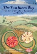 The Two Roses Way : six days of hill walks in Lancashire and Yorkshire