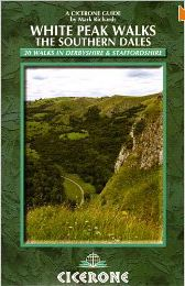 White Peak walks : the southern dales : 30 walks in Derbyshire and Staffordshire