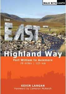 East Highland Way : Fort William to Aviemore