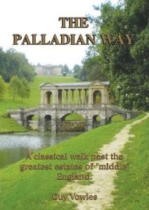 Palladian Way: A Classical Walk Past the Greatest Estates of Middle England
