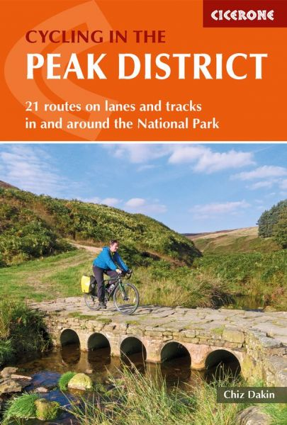 Cycling in the Peak District: 21 Routes in and Around the National Park (Cicerone Guides)