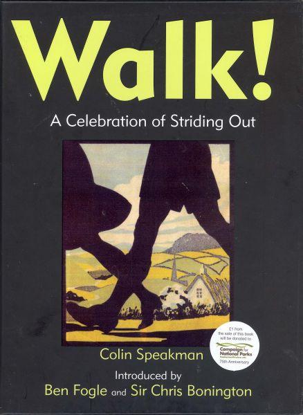 Walk : a celebration of striding out