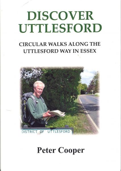 Discover Uttlesford (Circular Walks along the Uttlesford Way in Essex)